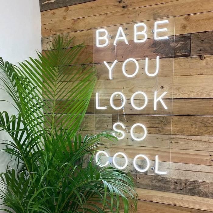 Babe You Look So Cool - LED Neon felirat